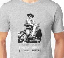 true grit Unisex T-Shirt
