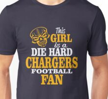 This Girl Is A Die Hard Chargers Football Fan. Unisex T-Shirt