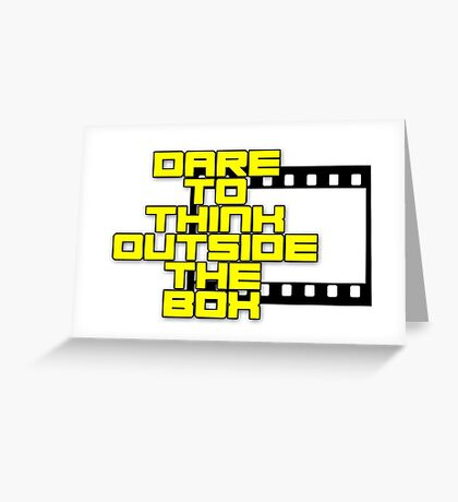 Dare to Think Outside the Box Greeting Card