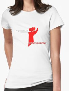 Long Live the Fighters Womens Fitted T-Shirt
