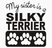 My Sister Is A Silky Terrier One Piece - Long Sleeve