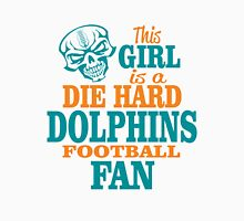 This Girl Is A Die Hard Dolphins Football Fan. T-Shirt