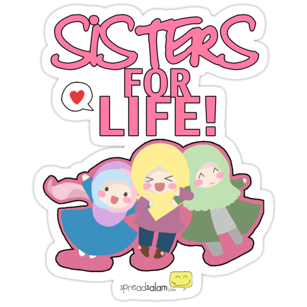 Sisters for Life Insya-Allah by SpreadSaIam