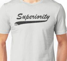 SUPERIORITY Unisex T-Shirt