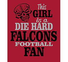 This Girl Is A Die Hard Falcons Football Fan. Photographic Print