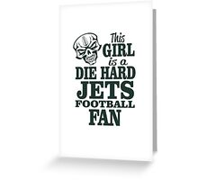 This Girl Is A Die Hard Jets Football Fan. Greeting Card