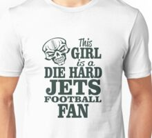 This Girl Is A Die Hard Jets Football Fan. Unisex T-Shirt