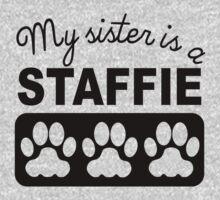 My Sister Is A Staffie Kids Tee