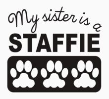 My Sister Is A Staffie Baby Tee