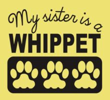 My Sister Is A Whippet One Piece - Short Sleeve