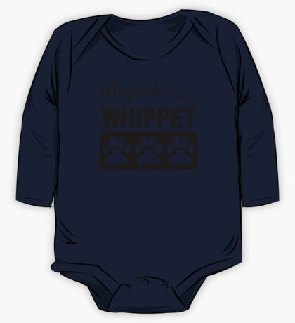 My Sister Is A Whippet One Piece - Long Sleeve