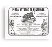 Poorly translated Bull fight Bill 1873 Canvas Print