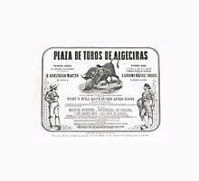 Poorly translated Bull fight Bill 1873 Unisex T-Shirt