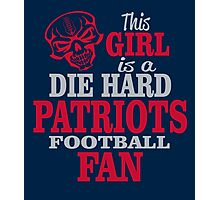 This Girl Is A Die Hard Patriots Football Fan. Photographic Print