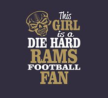 This Girl Is A Die Hard Rams Football Fan. Unisex T-Shirt