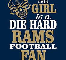 This Girl Is A Die Hard Rams Football Fan. by sports-tees