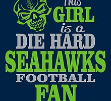 This Girl Is A Die Hard Seahawks Football Fan. by sports-tees