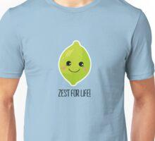 Zest for life! Unisex T-Shirt