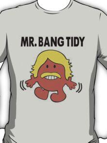 MR.BANG TIDY T-Shirt