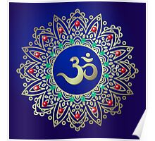 Om or Aum Indian sacred sound, original mantra, a word of power.  Poster