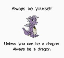 Always Be Yourself - Dragon Kids Clothes