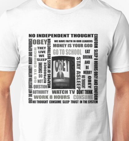 THEY LIVE subliminal messaging Unisex T-Shirt