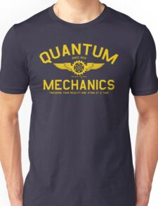 QUANTUM MECHANICS Unisex T-Shirt