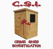 C.S.I. Crime Shed Investigation T-Shirt by kmercury