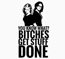 "Amy Poehler & Tina Fey - ""Bitches Get Stuff Done"" T-Shirt"