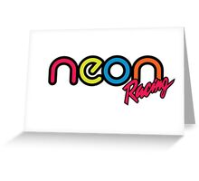 Neon Racing Greeting Card