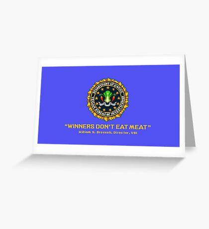 Winners Don't Eat Meat - Scott Pilgrim inspired Vegan Police Logo (blue screen version) Greeting Card