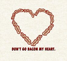 Don't Go BACON my heart. Hoodie