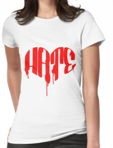 Love/Hate Womens Fitted T-Shirt