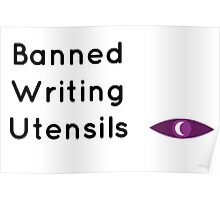 "Welcome To Night Vale ""Banned Writing Utensils"" Poster"