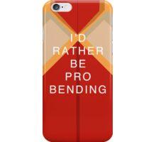 Rather Be Probending iPhone Case/Skin