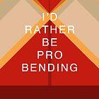 Rather Be Probending (Mako) by Caroline Kilgore