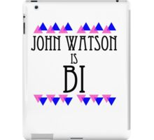 John Watson is BI iPad Case/Skin