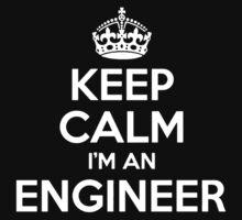 Keep Calm I'm an Engineer Kids Tee