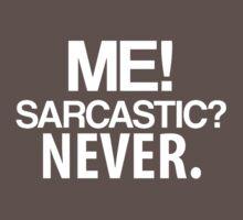Me sarcastic One Piece - Short Sleeve