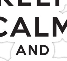 Keep Calm and Carry On On Sticker