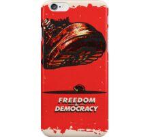 Freedom&Democracy iPhone Case/Skin