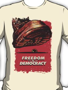 Freedom&Democracy T-Shirt