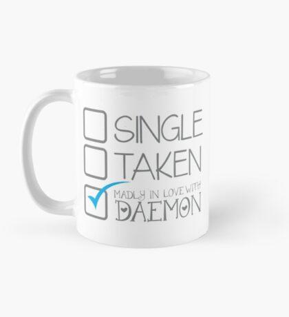 SINGLE TAKEN Madly in love with DAEMON Mug