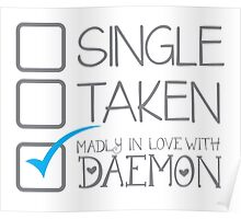 SINGLE TAKEN Madly in love with DAEMON Poster