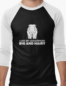 I Like My Ceratopsids Big and Hairy (white on dark) Men's Baseball ¾ T-Shirt