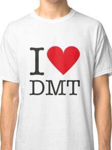 I love DMT Classic T-Shirt