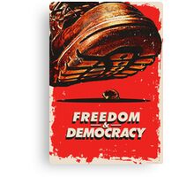 Freedom&Democracy Canvas Print