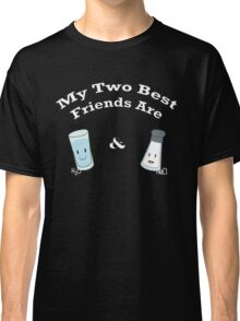 My Two Best Friends: Salt and Water Classic T-Shirt