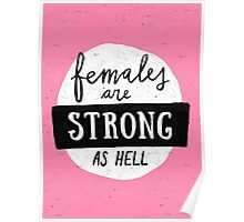 Females Are Strong As Hell | Pink Poster