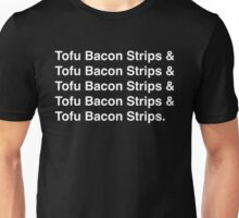 Tofu Bacon Strips (white) Unisex T-Shirt